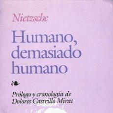 Libros de segunda mano: HUMANO, DEMASIADO HUMANO - FRIEDRICH WILHELM NIETZSCHE - EDAF - BIBLIOTECA EDAF, 123. Lote 178705768