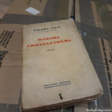 Libros de segunda mano: PIERRE LOTI, MADAME CHRYSANTHEME. Lote 178732672
