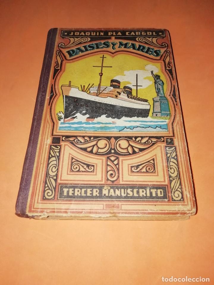 PAISES Y MARES. JOAQUIN PLA CARGOL. TERCER MANUSCRITO. 1931. EDICION DE 1948. (Libros de Segunda Mano - Historia - Otros)