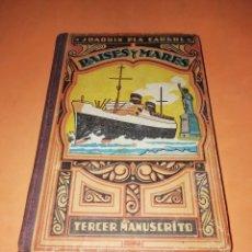 Libros de segunda mano: PAISES Y MARES. JOAQUIN PLA CARGOL. TERCER MANUSCRITO. 1931. EDICION DE 1948.. Lote 178751266