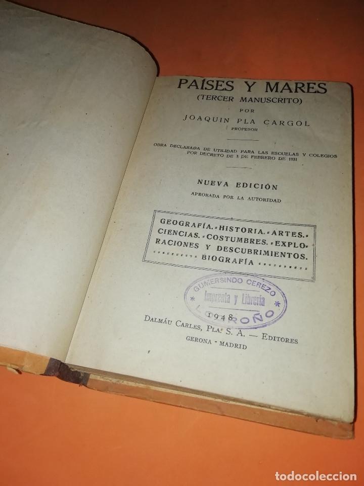 Libros de segunda mano: PAISES Y MARES. JOAQUIN PLA CARGOL. TERCER MANUSCRITO. 1931. EDICION DE 1948. - Foto 6 - 178751266