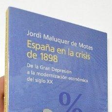 Libros de segunda mano: ESPAÑA EN LA CRISIS DE 1898 - JORDI MALUQUER DE MOTES. Lote 178768788