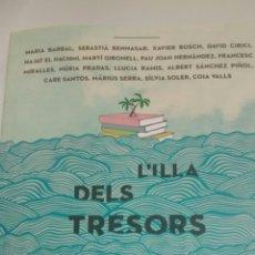 Libros de segunda mano: L´ILLA DELS TRESORS DE DIVERSOS AUTORS (DIPUTACIO DE BARCELONA). Lote 178780923
