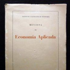 Libros de segunda mano: REVISTA DE ECONOMÍA APLICADA. VOL IV - Nº 15-16. INSTITUTO VALENCIANO DE ECONOMÍA, 1953. Lote 178798425