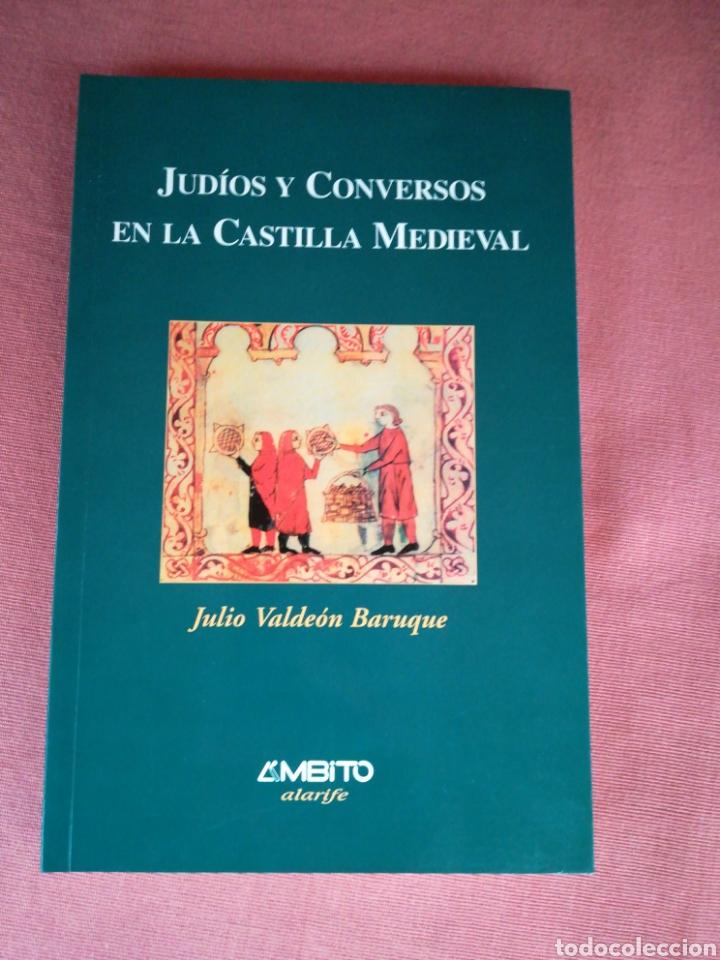 JUDÍOS Y CONVERSOS EN LA CASTILLA MEDIEVAL - JULIO VALDEÓN BARUQUE - AMBITO (Libros de Segunda Mano - Historia - Otros)