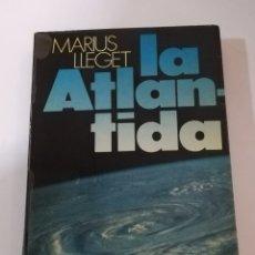 Libros de segunda mano: LA ATLÁNTIDA DE MARIUS LLEGET EDITORIAL ATE EDICIÓN DE 1977. Lote 178848297