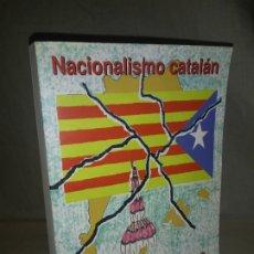 Libros de segunda mano: NACIONALISMO CATALAN.UNA GRAN FARSA - AÑO 2003 - M.BRAVEHEART (SEUD).FIRMADO Y DEDICADO POR EL AUTOR. Lote 178856352