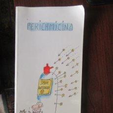 Libros de segunda mano: PERICHMICINA, EL PERICH. L.10257-339. Lote 178858037