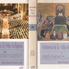 Libros de segunda mano: JESÚS ÁLVAREZ GÓMEZ. HISTORIA DE LA VIDA RELIGIOSA. 3 VOLS. COMPLETO. MADRID, 1996-2002. Lote 178619311