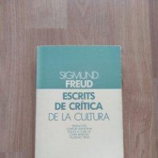 Libros de segunda mano: ESCRITS DE CRÍTICA DE LA CULTURA. SIGMUND FREUD. EDITORIAL LAIA.. Lote 178866091