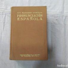 Libros de segunda mano: PRONUNCIACIÓN ESPAÑOLA - PUBLICACIONES DE LA REVISTA DE FILOLOGÍA ESPAÑOLA. Lote 178871901