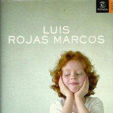 Libros de segunda mano: REF.0014872 NUESTRA FELICIDAD / LUIS ROJAS MARCOS. Lote 178873390