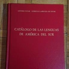 Libros de segunda mano: TOVAR, CATÁLOGO DE LENGUAS DE AMÉRICA DEL SUR, GREDOS, PERFECTO, AÑOS 80,GRAN OBRA. Lote 178886712
