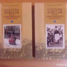 Libros de segunda mano: CULTURA POPULAR DE LA COMUNIDAD DE CALATAYUD / JOSÉ ÁNGEL URZAY BARRIOS / 2006. Lote 178887133