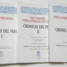 Libros de segunda mano: CRÓNICAS DEL PERÚ (3 TOMOS) - DIEGO FERNÁNDEZ, PEDRO GUTIÉRREZ DE SANTA CLARA. Lote 178893476