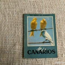 Libros de segunda mano: MIS AMIGOS LOS ANIMALES, MIS CANARIOS.. Lote 178903443