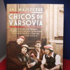 Livres d'occasion: CHICOS DE VARSOVIA / ANA WAJSZCZUK / ED. SUDAMERICANA, 2017. Lote 178903470