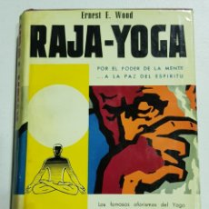 Libros de segunda mano: RAJA YOGA - WOOD ERNEST - TDK75. Lote 178906878