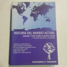 Libros de segunda mano: HISTORIA DEL MUNDO ACTUAL - UNIVERSIDAD DE VALLADOLID - TDK126. Lote 178910632