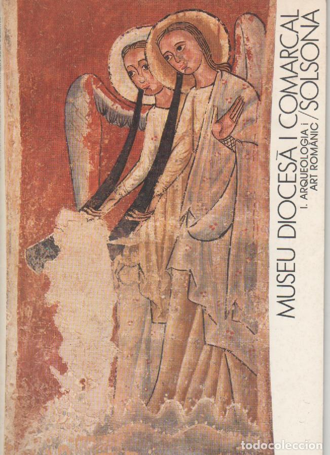 MUSEU DIOCESÀ I COMARCAL DE SOLSONA - ROMÀNIC I GÒTIC (Libros de Segunda Mano - Ciencias, Manuales y Oficios - Otros)
