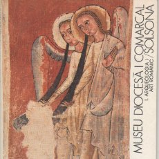 Libros de segunda mano: MUSEU DIOCESÀ I COMARCAL DE SOLSONA - ROMÀNIC I GÒTIC . Lote 178912367