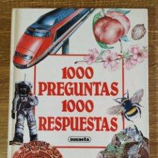Libros de segunda mano: LIBRO - 1000 PREGUNTAS 1000 RESPUESTAS (1990) SUSAETA. Lote 178915613