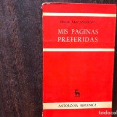 Libros de segunda mano: PÁGINAS PREFERIDAS. PEDRO LAÍN ENTRALGO. Lote 178916098