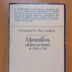 Libros de segunda mano: MONTAILLOU, ALDEA OCCITANA DE 1294 A 1324 / EMMANUEL LE ROY LADURIE / 1981. TAURUS. Lote 178919878