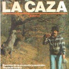 Libros de segunda mano: LA CAZA. BARNES. M. A-CAZ-441. Lote 178925752