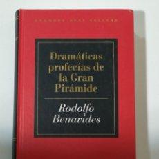 Libros de segunda mano: DRAMATICAS PROFECIAS DE LA GRAN PIRAMIDE DE RODOLFO BENAVIDES - ALTAYA 1993. Lote 178929437