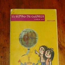 Libros de segunda mano: EL GLOBO DE COLORES. VUELO Nº 4. Lote 178936165