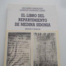 Libros de segunda mano: EL LIBRO DEL REPARTIMIENTO DE MEDINA SIDONIA. Lote 178937810