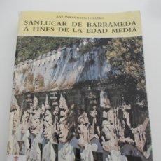 Libros de segunda mano: SANLUCAR DE BARRAMEDA A FINES DE LA EDAD MEDIA. Lote 178938737