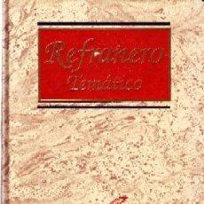 Libros de segunda mano: CULTURA Y LETRAS: REFRANERO TEMATICO. GONZALEZ, JOSE LUIS. LE-144. Lote 178945480