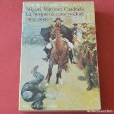 Libros de segunda mano: HISTORIA DE ESPAÑA ALFAGUARA VI - 6 - LA BURGUESIA CONSERVADORA - 1874 - 1931. Lote 178945778