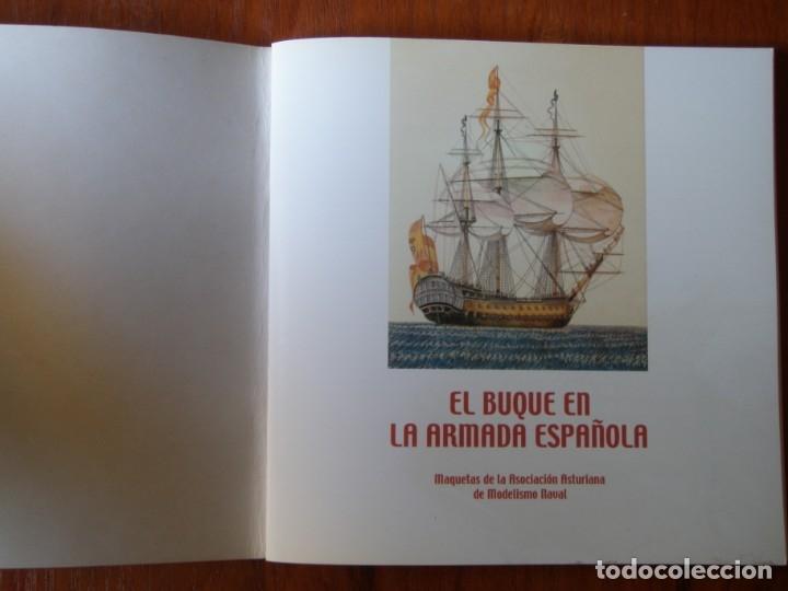 Libros de segunda mano: EL BUQUE EN LA ARMADA ESPAÑOLA - Foto 2 - 178959987