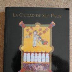 Libros de segunda mano: LAS EDADES DEL HOMBRE. LA CIUDAD DE SEIS PISOS. EL BURGO DE OSMA. SORIA, 1997. . Lote 178960782