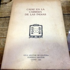 Libros de segunda mano: CADIZ EN LA CARRERA DE INDIAS. Lote 178965053