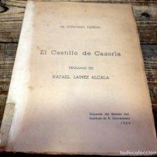 Libros de segunda mano: EL CASTILLO DE CAZORLA , EL LICENCIADO PEDRIZA, PROLOGO DE RAFAEL LAINEZ ALCALA, 1959, 32 PAGINAS + . Lote 178966887