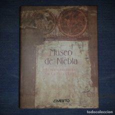 Libros de segunda mano: SANTONJA GÓMEZ-.AGERO, GONZALO: MUSEO DE NIEBLA. EL PATRIMONIO PERDIDO DE CASTILLA Y LEÓN. Lote 178985830
