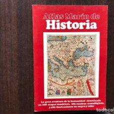 Libros de segunda mano: ATLAS MARIN DE HISTORIA. 287 MAPAS TEMÁTICOS, 103 CUADROS CRONOLÓGICOS, 490 IUSTRACIONES.. Lote 178991488