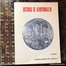 Libros de segunda mano: HISTORIA DE ALMENDRALEJO. VICENTE NAVARRO. BUEN ESTADO. Lote 178991977