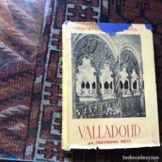 Libros de segunda mano: VALLADOLID. GRATINIANO NIETO. 1954. GUÍAS ARTÍSTICAS DE ESPAÑA. Lote 178992051