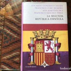 Libros de segunda mano: LA SEGUNDA REPÚBLICA ESPAÑOLA. EDUARDO GONZÁLEZ. BUEN ESTADO. Lote 178992321