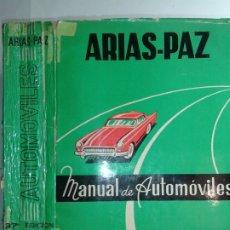 Libros de segunda mano: MANUAL DE AUTOMÓVILES 1969 MANUEL ARIAS-PAZ 37ª EDICIÓN DOSSAT. Lote 178995593