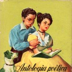 Libros de segunda mano: ANTOLOGÍA POÉTICA JUVENIL- CADETE Nº 74 (MATEU, 1958). Lote 179008126