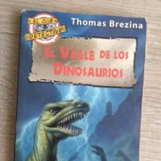 Libros de segunda mano: EL VALLE DE LOS DINOSAURIOS ** THOMAS BREZINA. Lote 179015193