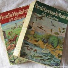 Libros de segunda mano: PICCOLA ENCICLOPEDIA PRACTICA DELL'QALLEVATORE. GRANJAS. 2 TOMOS 1956 M. CORTESE, EN ITALIANO. Lote 179017655