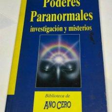 Libros de segunda mano: PODERES PARANORMALES, INVESTIGACIÓN Y MISTERIOS.. Lote 179027110