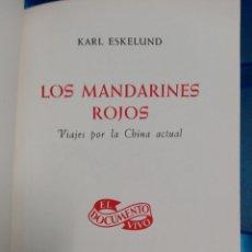 Libros de segunda mano: LOS MANDARINES ROJOS. Lote 179048568